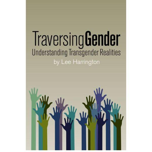 Transversing Gender By Lee Harrington