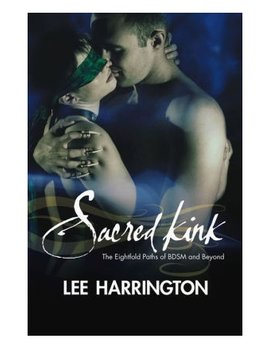 Sacred Kink by Lee Harrington