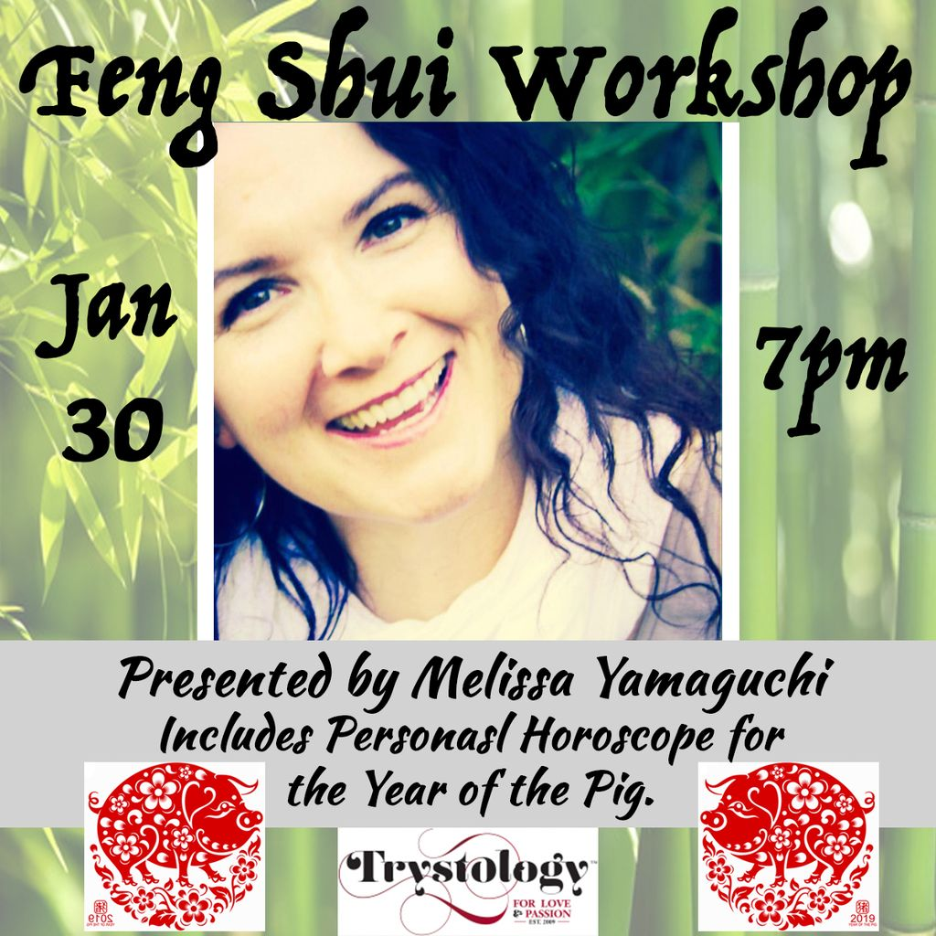 Fung Shui Class with Melissa Yamaguchi <br /> <br /> Rescheduled - TBA