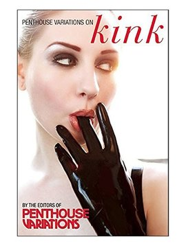 Penthouse Variations on Kink