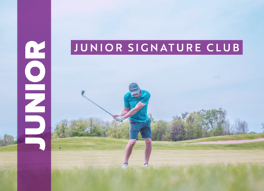 Junior Signature Club