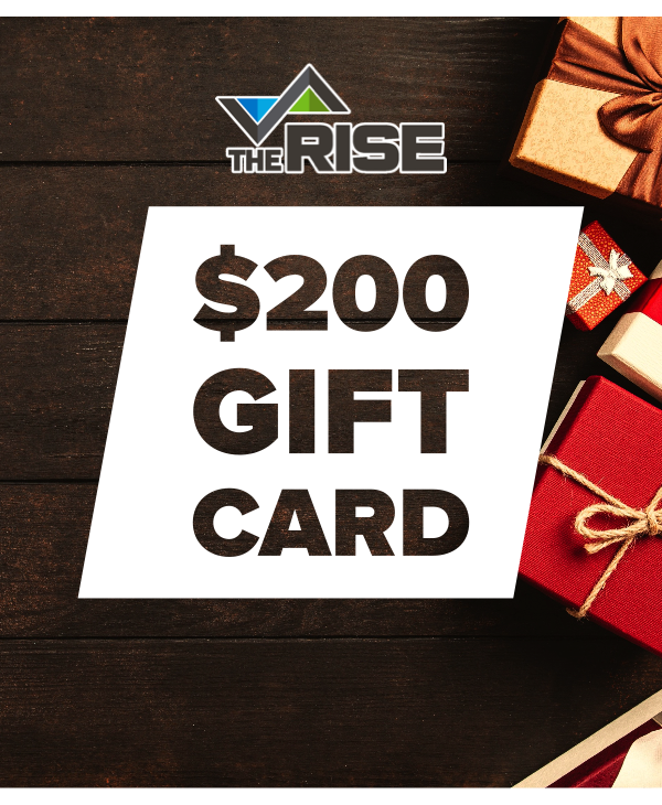 The Rise Gift Card - $200