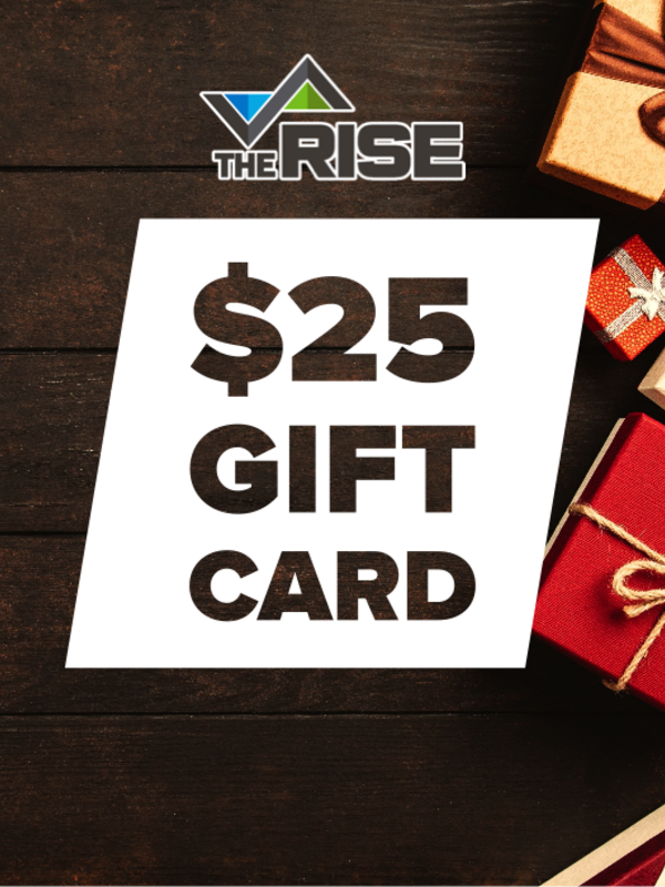 The Rise Gift Card - $25