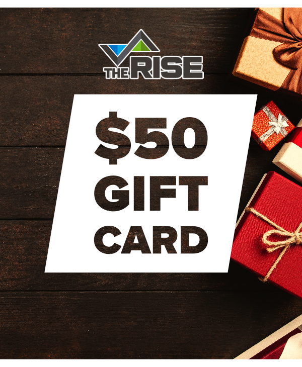 The Rise Gift Card - $50