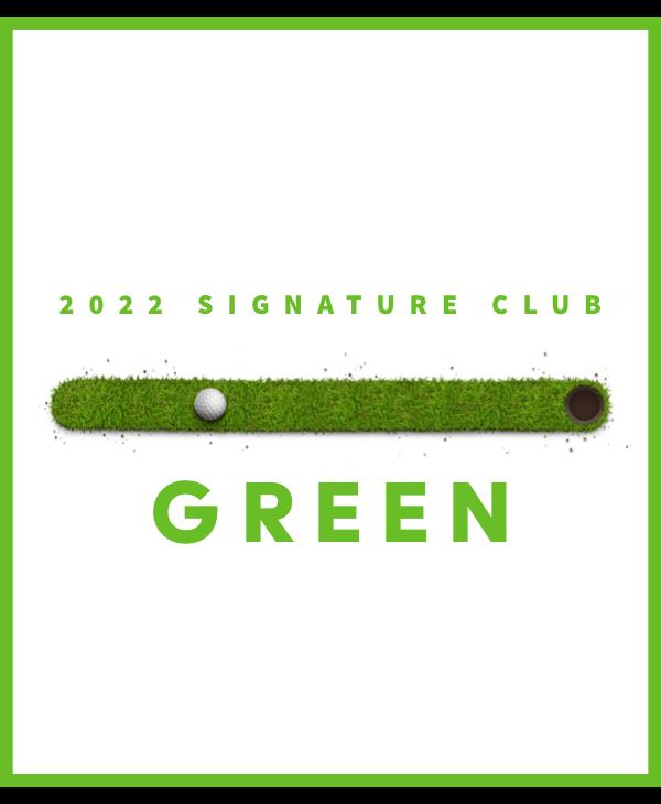 2022 Signature Club Green Membership