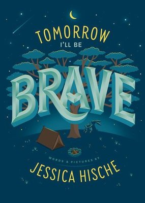 Penguin Random House, LLC Tomorrow I'll Be Brave