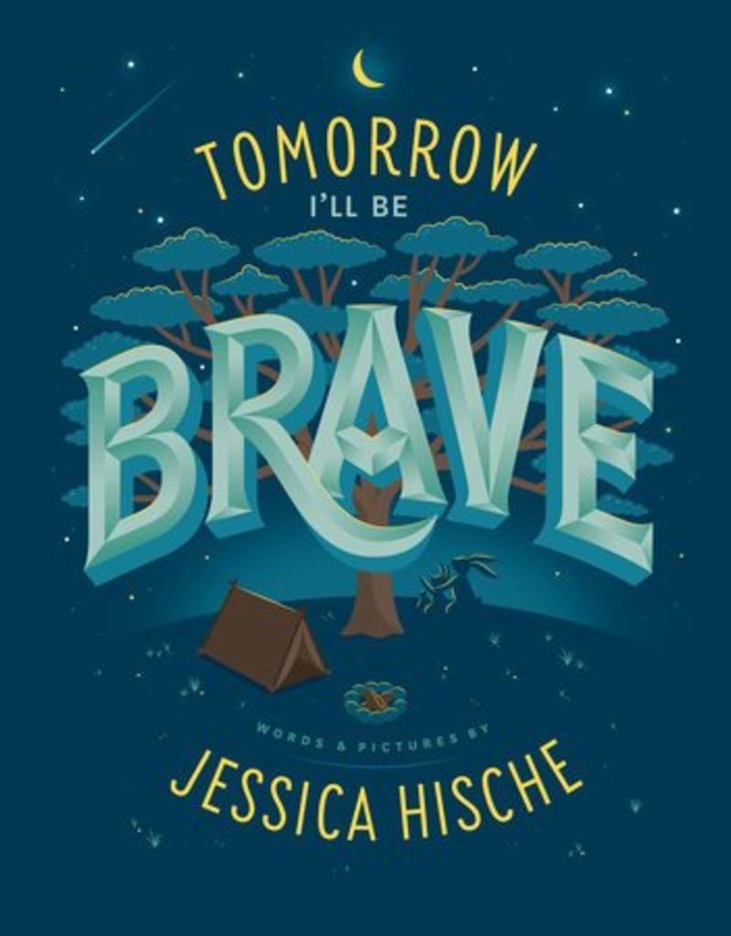 Penguin Random House, LLC Tomorrow I'll Be Brave