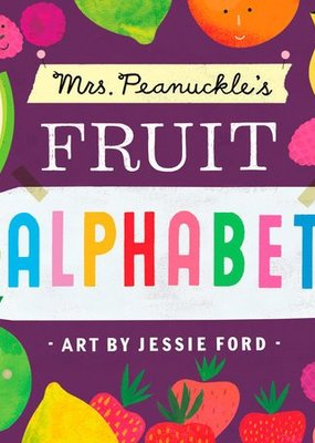 Penguin Random House, LLC Mrs. Peanuckle's Fruit Alphabet