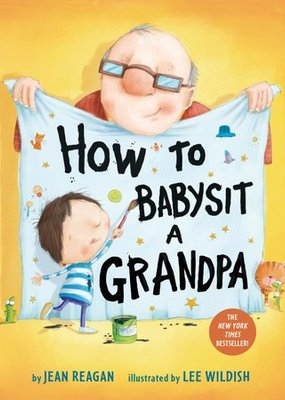 Penguin Random House, LLC How to Babysit a Grandpa