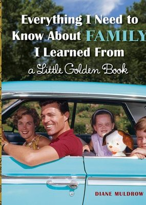 Penguin Random House, LLC Everything I Need To Know about Family