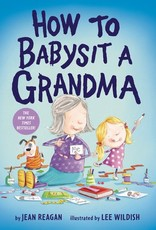 Penguin Random House, LLC How to Babysit A Grandma