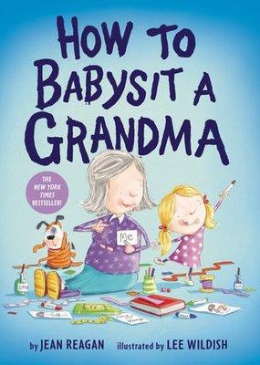 Penguin Random House, LLC How to Babysit A Grandma BB