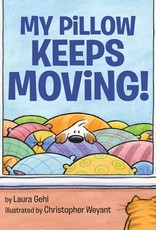 Penguin Random House, LLC My Pillow Keeps Moving