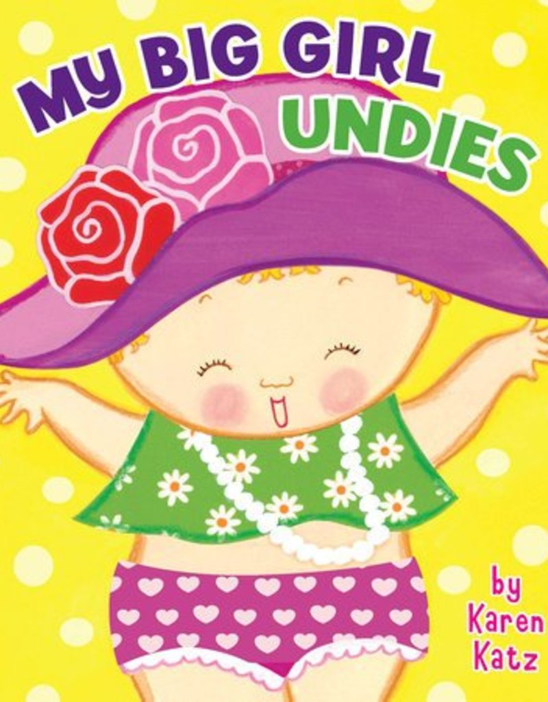 Penguin Random House, LLC My Big Girl Undies