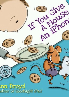 Penguin Random House, LLC If you Give a Mouse an Iphone