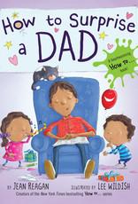 Penguin Random House, LLC How to Surprise a Dad