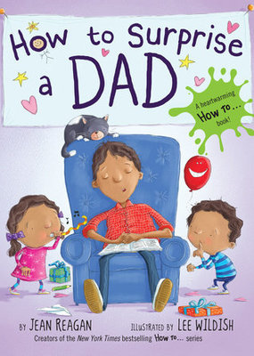 Penguin Random House, LLC How to Surprise a Dad