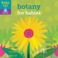 Penguin Random House, LLC BABY 101: BOTANY FOR BABI-RH