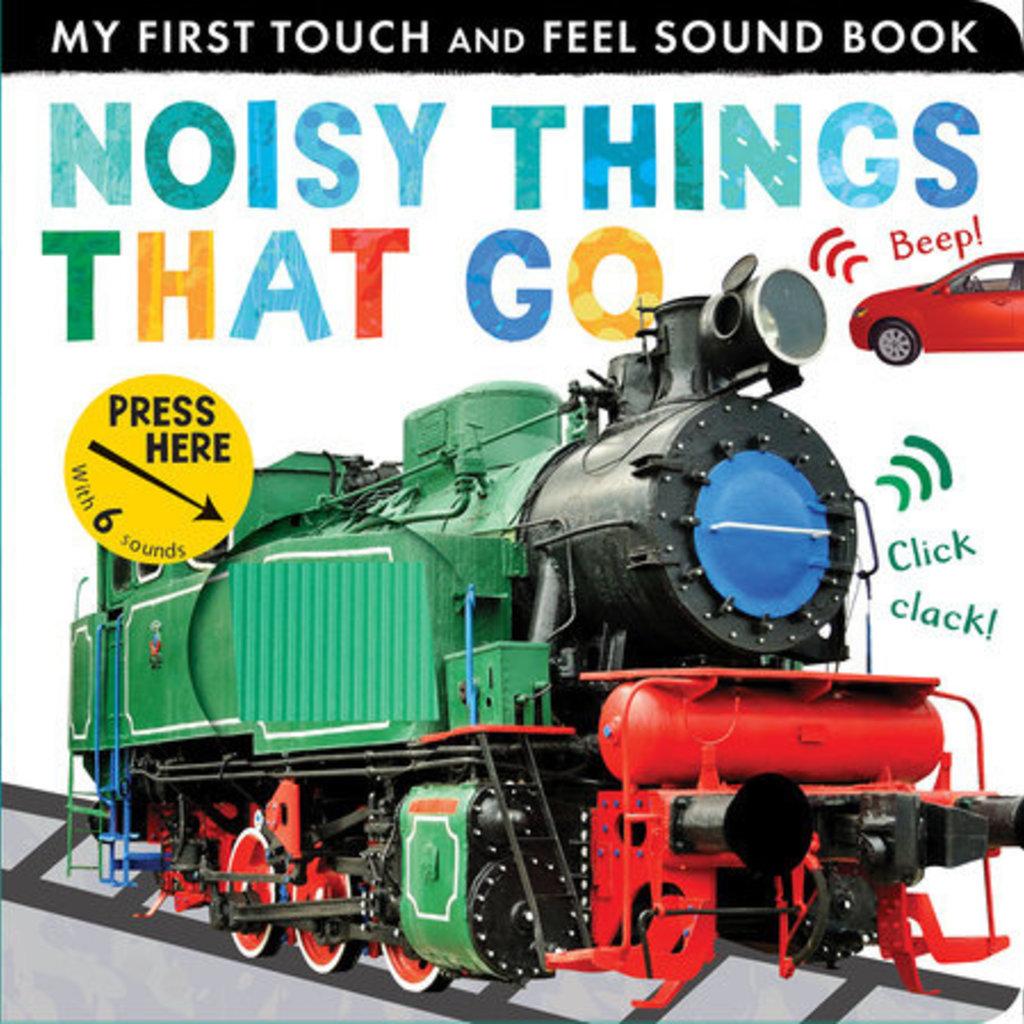 Penguin Random House, LLC NOISY THINGS THAT GO-RH