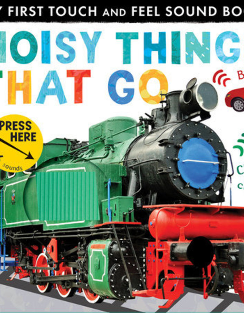 Penguin Random House, LLC NOISY THINGS THAT GO-RH