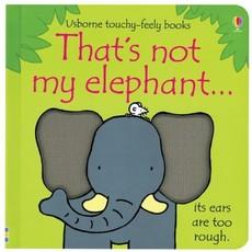 Usborne Books That's Not My Elephant