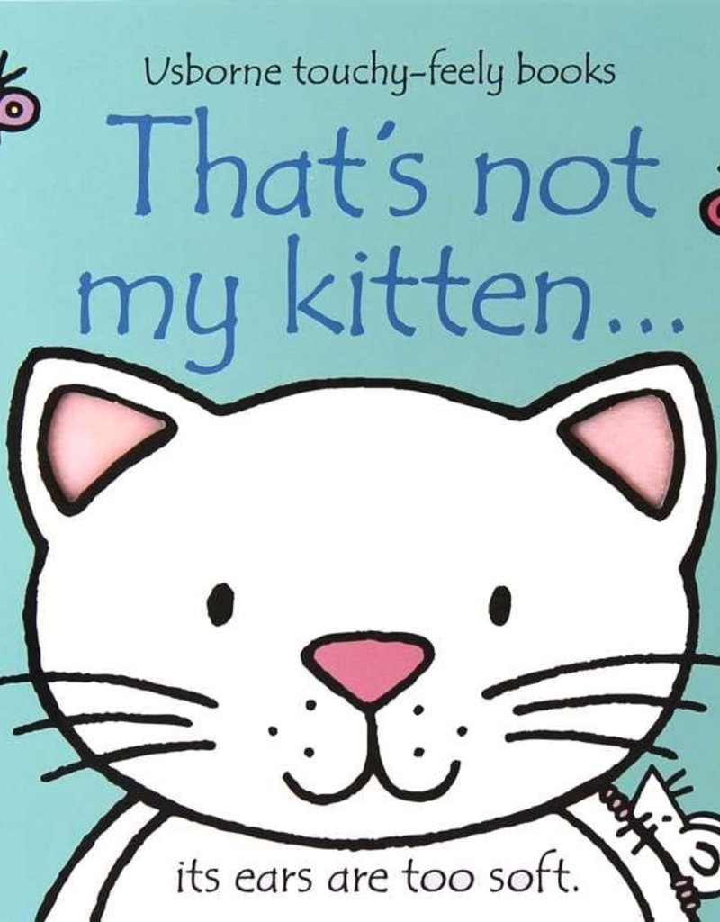 Usborne Books That's Not My Kitten