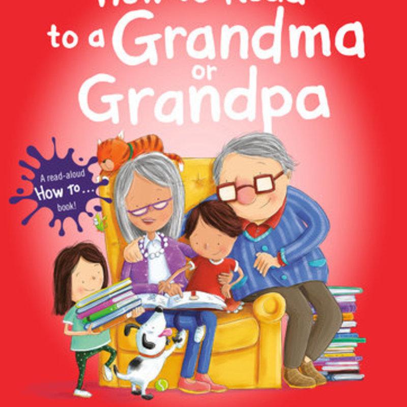 Penguin Random House, LLC How to Read to a Grandma Grandpa