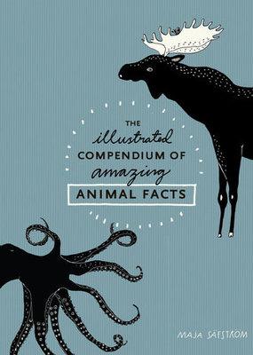 Penguin Random House, LLC Illustrated Compendium of Amazing Animal Facts