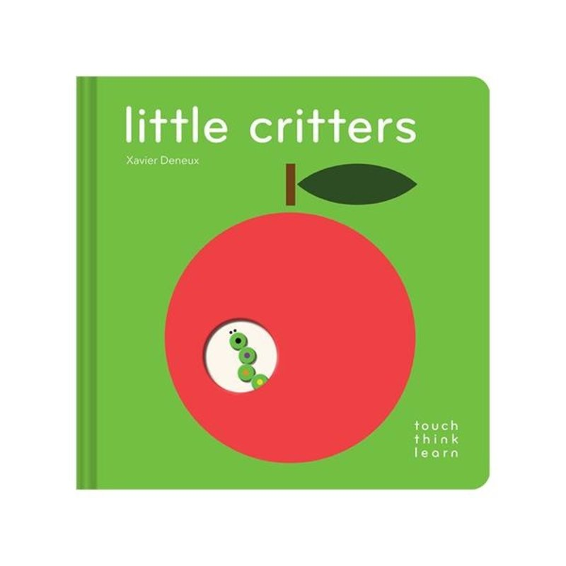 Chronicle Books/Hachette Book Group USA Think Touch Learn Little Critters