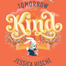 Penguin Random House, LLC Tomorrow I'll Be Kind BB
