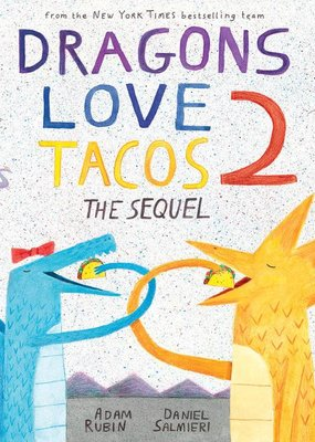 Penguin Random House, LLC Dragons love tacos 2