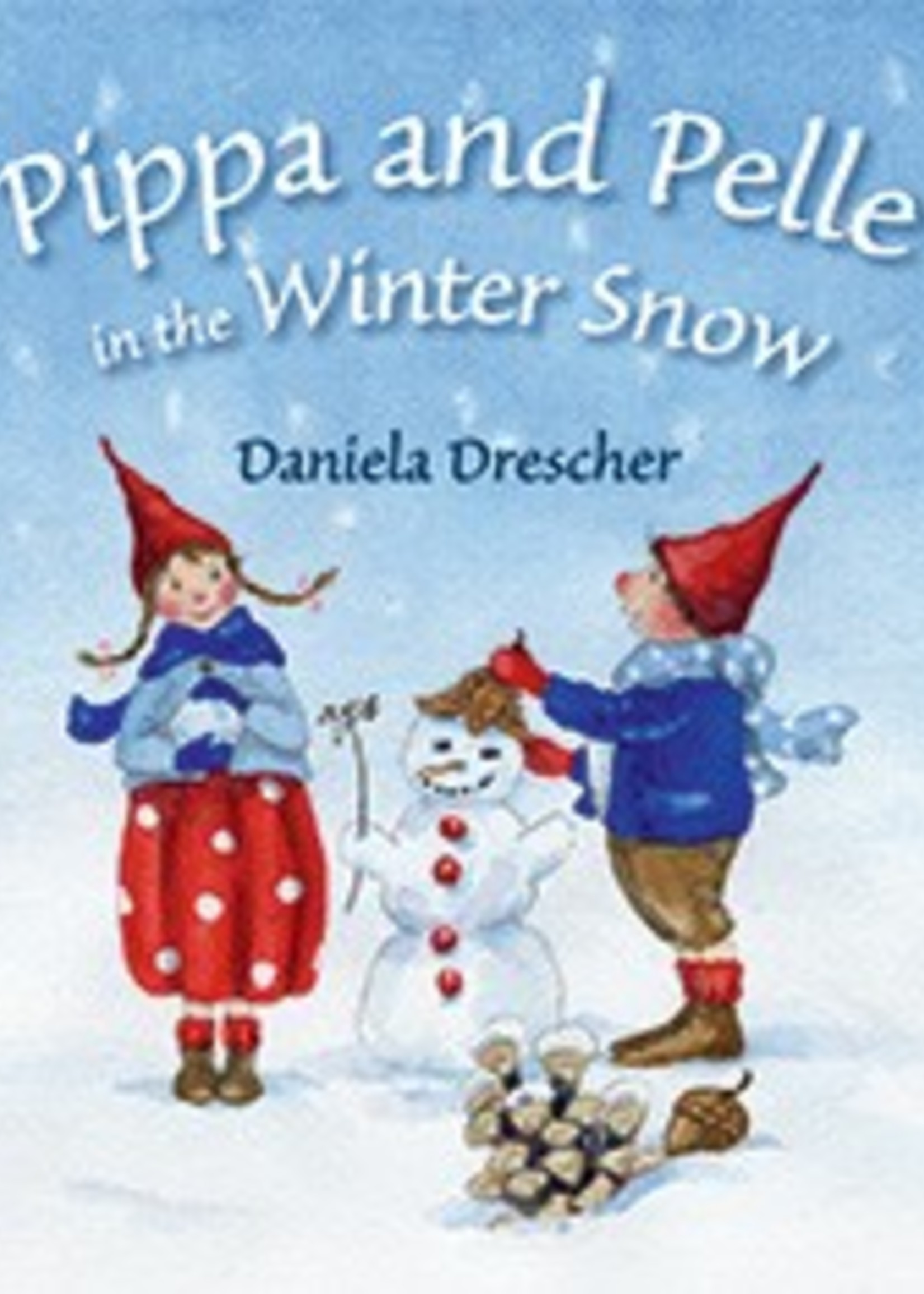 Pippa and Pelle in the Winter Snow - Board Book