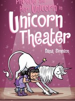 Phoebe and Her Unicorn #08, Unicorn Theater GN- PB