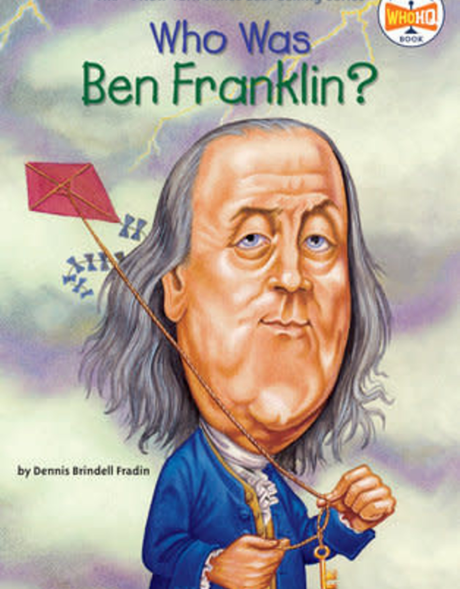 Who Was Ben Franklin? - PB