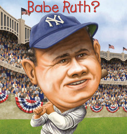 Who Was Babe Ruth? - PB