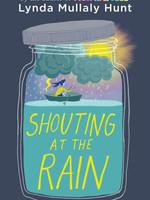 Shouting at the Rain - HC