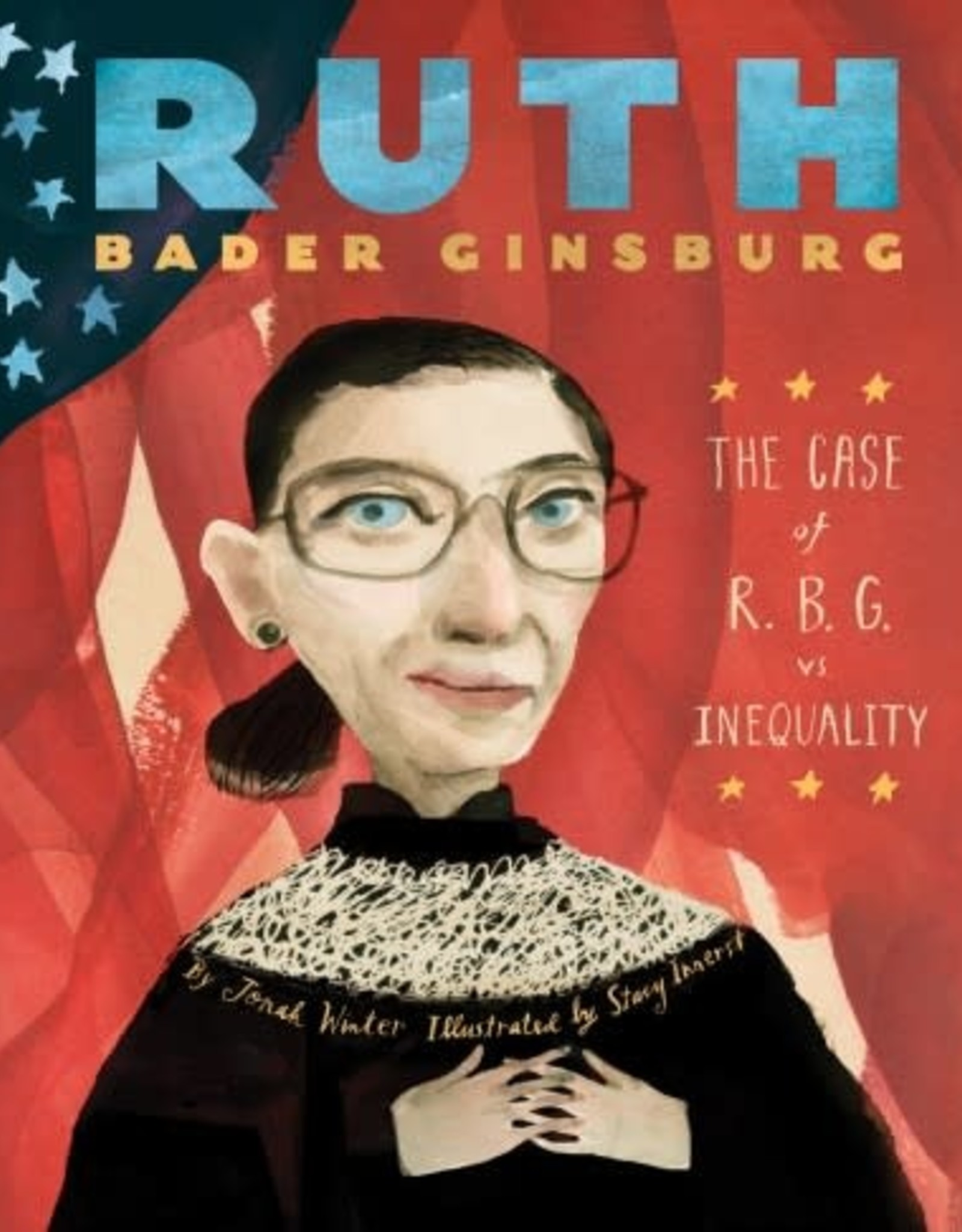 Ruth Bader Ginsburg, The Case of R.B.G. vs. Inequality - Hardcover