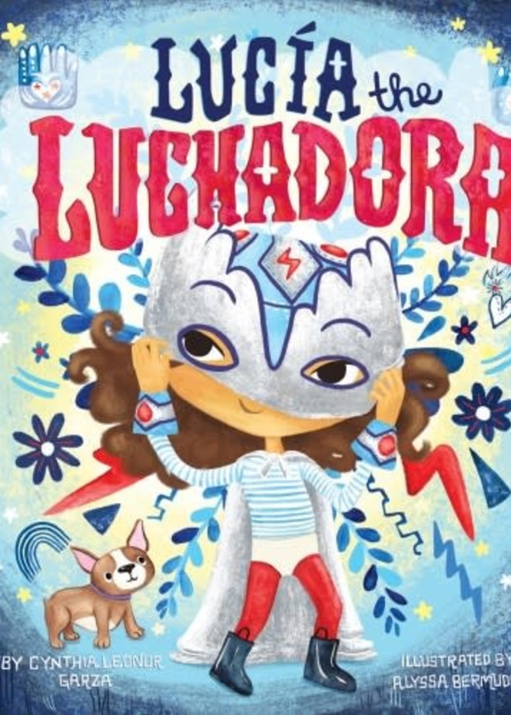 Lucia the Luchadora - Hardcover