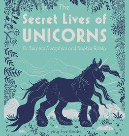 The Secret Lives of Unicorns - HC