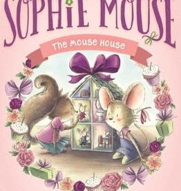 The Adventures of Sophie Mouse #11, The Mouse House - HC