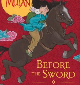 Mulan: Before the Sword - HC