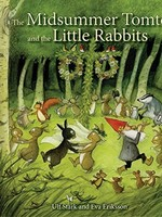 The Midsummer Tomte and the Little Rabbits - HC