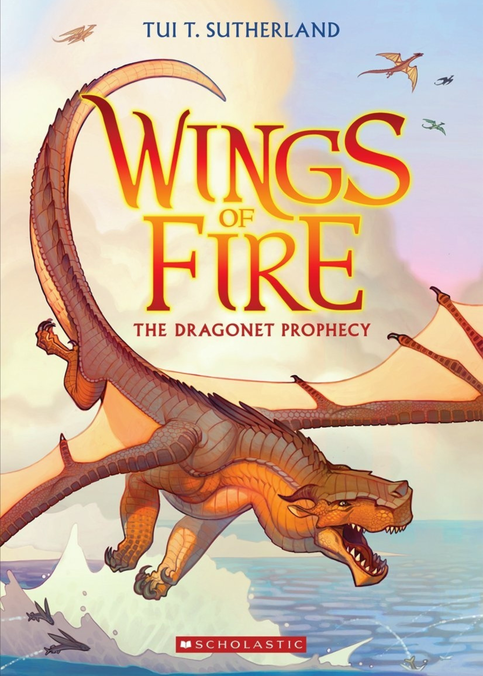 Scholastic Wings of Fire #01, The Dragonet Prophecy - Paoerback