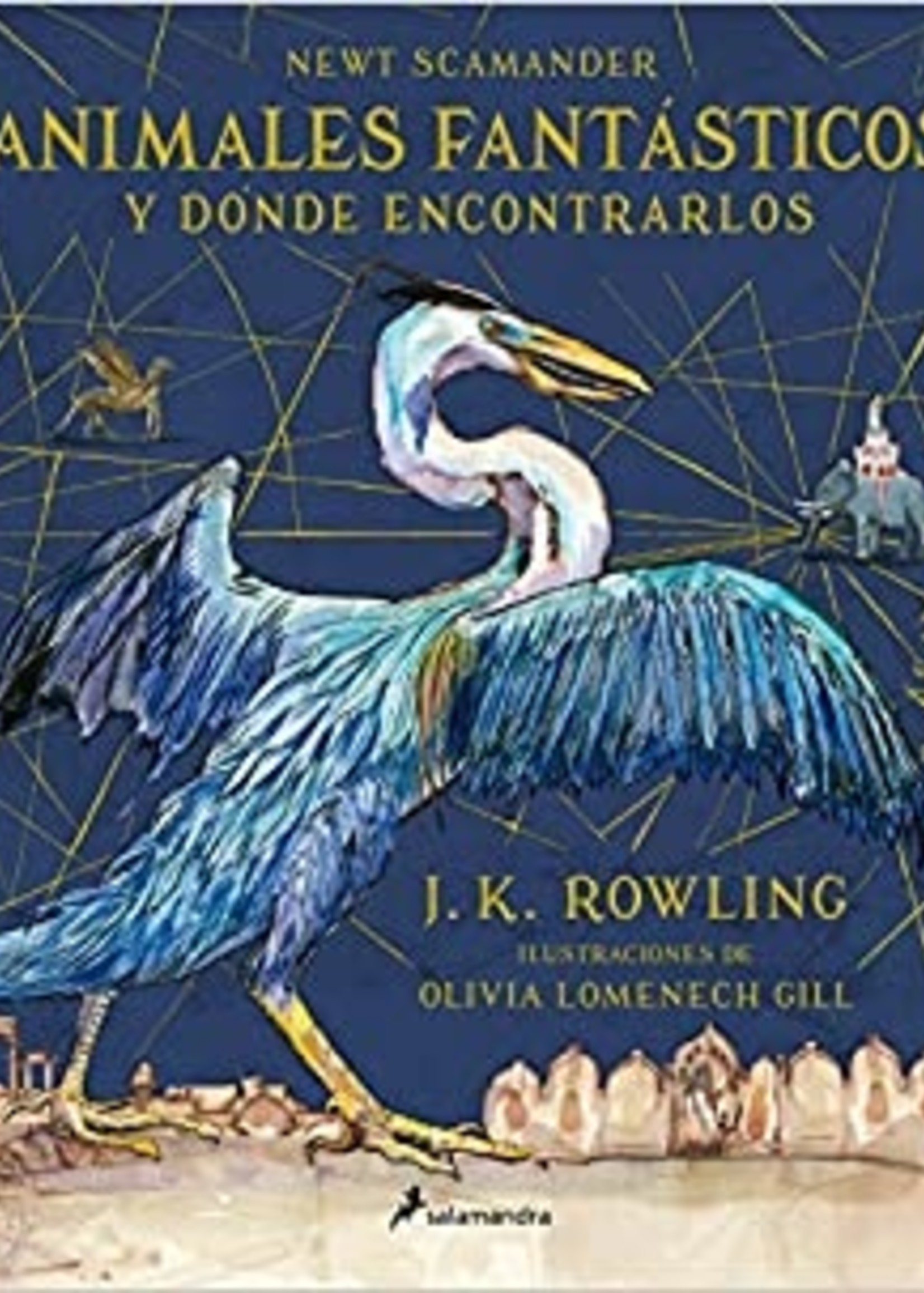 Animales Fantasticos y Donde Encontrarlos / Fantastic Beasts and Where to Find Them - HC