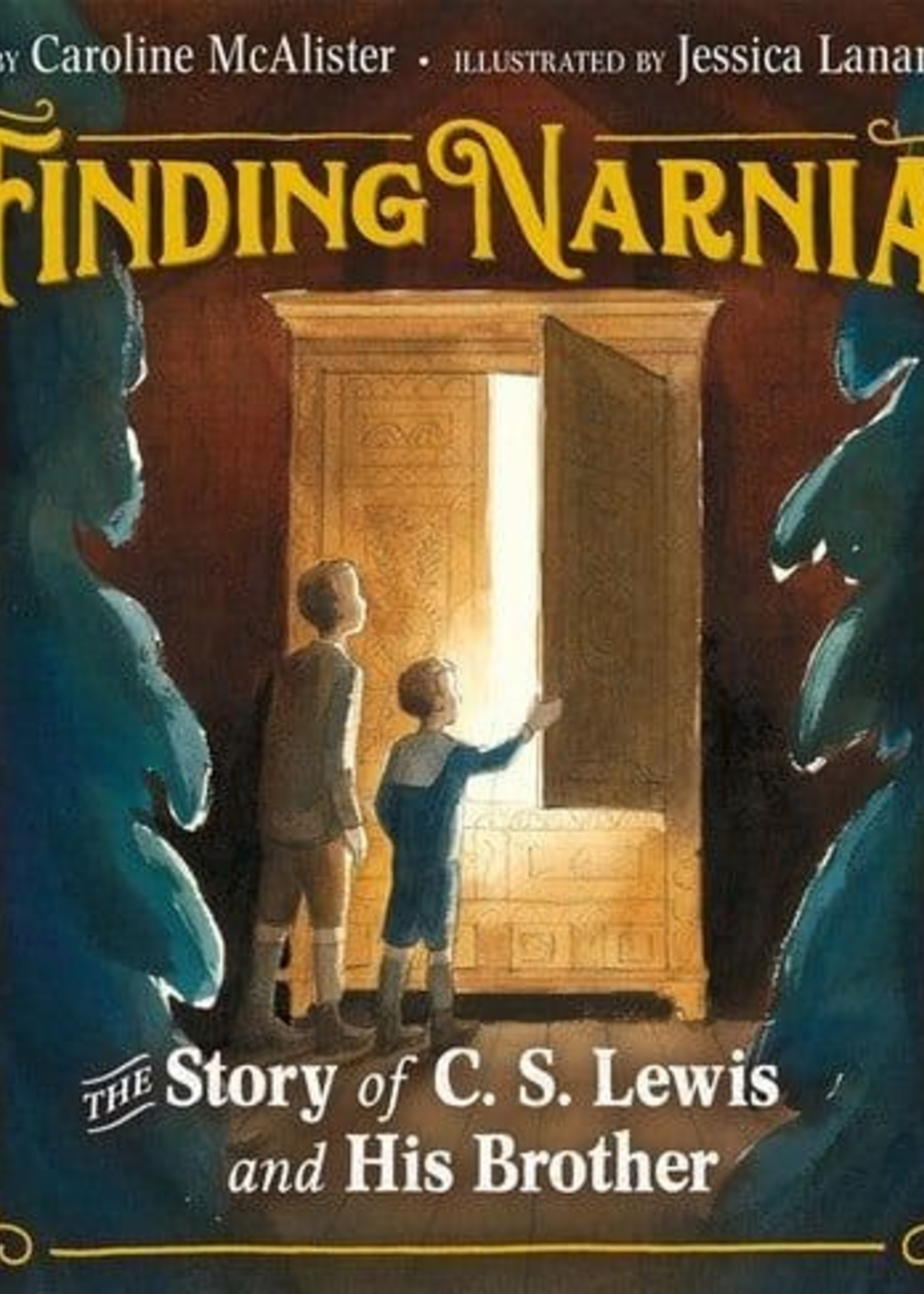 Finding Narnia: The Story of C. S. Lewis and His Brother Warnie - HC