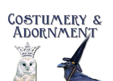 Costumery & Adornment