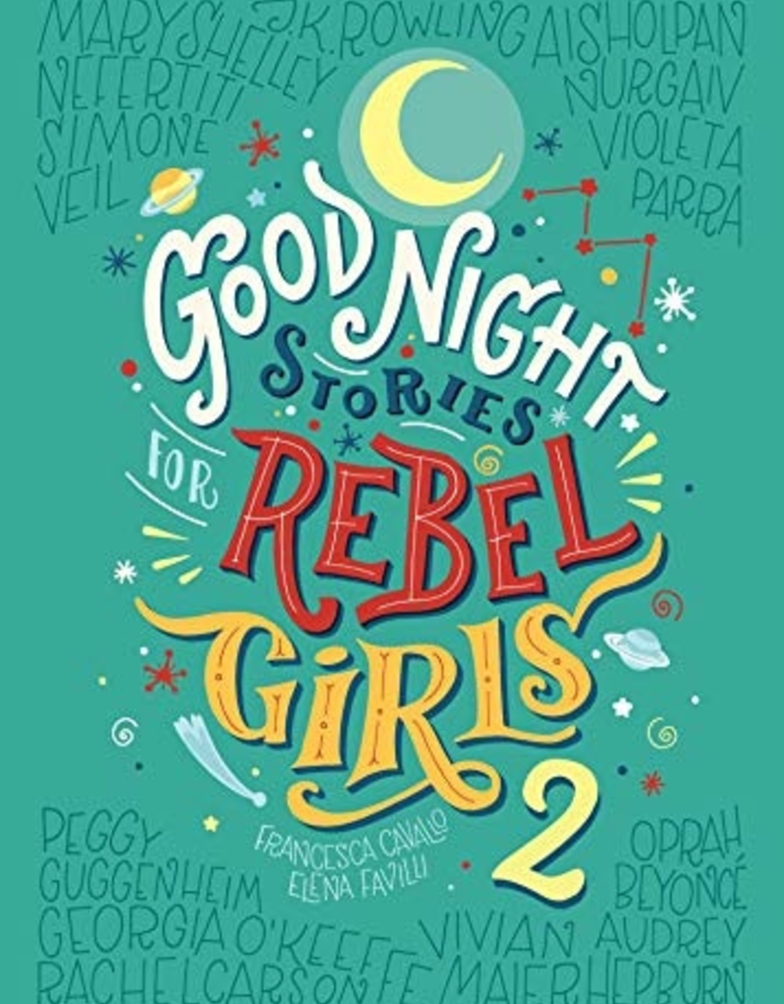 Good Night Stories for Rebel Girls, Volume 2 - HC