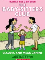 Baby-Sitters Club GN #04, Claudia and Mean Janine - PB