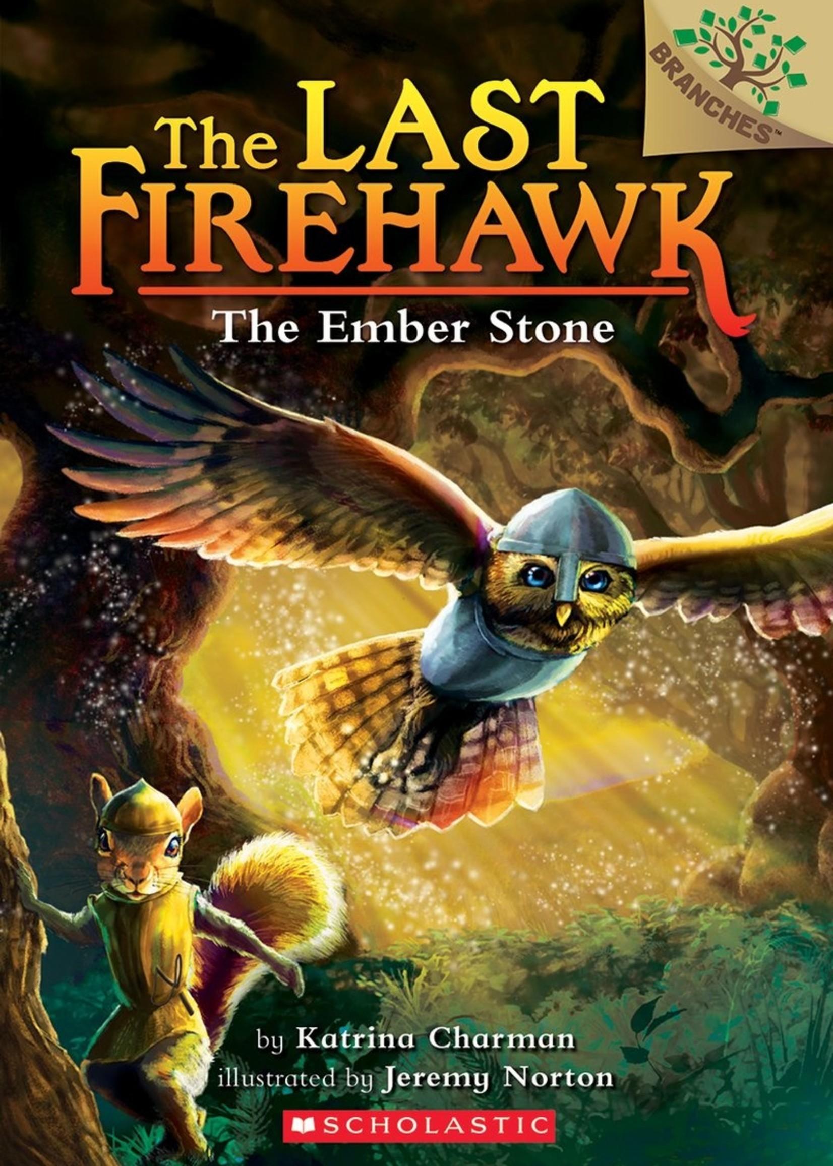 The Last Firehawk #01, The Ember Stone - Paperback