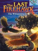 The Last Firehawk #03, The Whispering Oak - PB